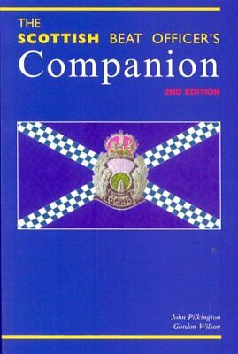 £13.24 • Buy The Scottish Beat Officer's Companion By Pilkington, John Paperback Book The