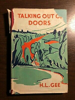 TALKING OUT OF DOORS By H.L. GEE - GEORGE RONALD - H/B D/W - 1948 • 6.99£