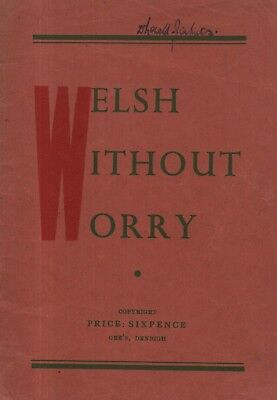 Anon -  Welsh Without Worry  - Learning The Language - Gee & Son Pamphlet (1948) • 12.80£