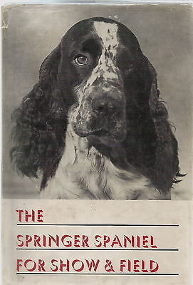 £25 • Buy Springer Spaniel For Show & Field Dog Book By Maxwell Riddle 1957 Edition