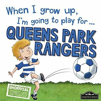 £6.23 • Buy When I Grow Up, I'm Going To Play For Queen Park Rangers By Gemma Cary Book The