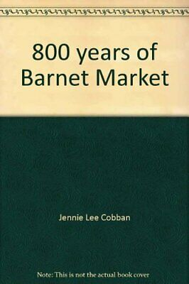 $9.24 • Buy 800 Years Of Barnet Market By Doreen Willcocks Book The Fast Free Shipping