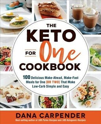 $18.26 • Buy Keto For One Cookbook : 100 Delicious Make-ahead, Make-fast Meals For One (or...