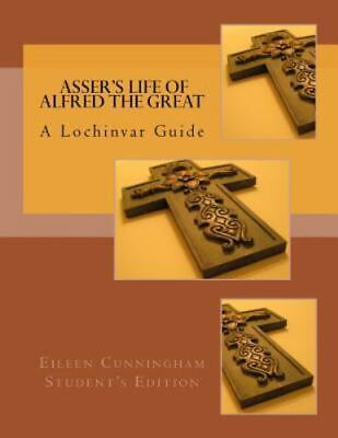 £8.96 • Buy Asser's Life Of Alfred The Great: A Lochinvar Guide (Paperback Or Softback)