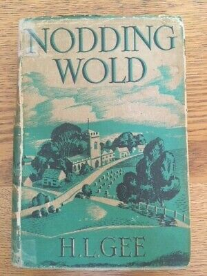NODDING WOLD By H. L. GEE - Pub. EPWORTH PRESS - H/B D/W - 1940 - £3.25 UK POST • 6.99£