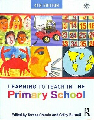 £29.68 • Buy Learning To Teach In The Primary School, Paperback By Cremin, Teresa (EDT); B...