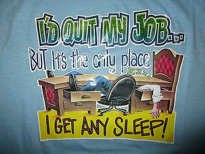 £25.88 • Buy Vtg 70s 80s LAZY WORKER T SHIRT I'd Quit Job But Only Place I Sleep ROACH Art