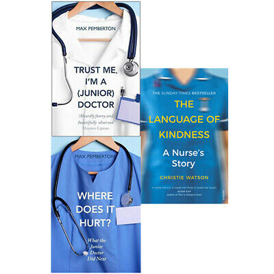 The Language Of Kindnes A Nurses Story,Where Does It Hurt 3 Books Collection Set • 20.99£