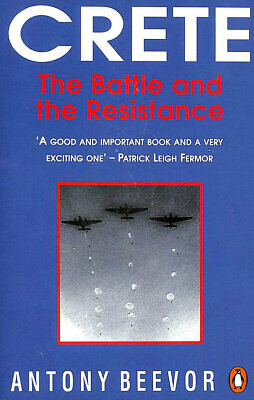 Crete: The Battle And The Resistance By Beevor, Antony • 3.99£