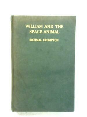 William And The Space Animal (Richmal Crompton - 1956) (ID:80249) • 9.98£
