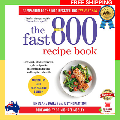 AU26.50 • Buy BRAND NEW 2019 The Fast 800 Recipe Book Paperback Recipes Cookbook Low Carb Diet