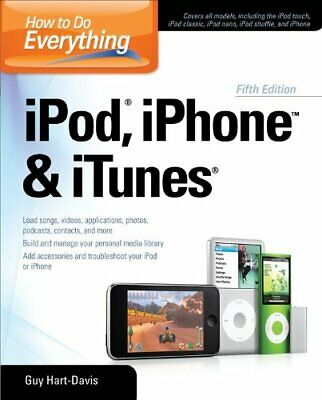 AU19.32 • Buy How To Do Everything IPod, IPhone & ITunes, Fifth Edition By Guy Hart-Davis