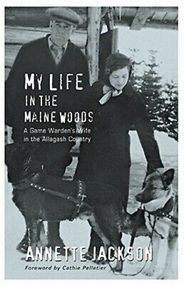 $17.10 • Buy My Life In The Maine Woods: A Game Warden's Wife In The Allagash Country (Paperb