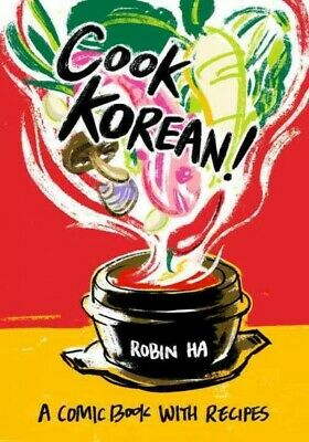 Cook Korean! : A Comic Book With Recipes, Paperback By Ha, Robin, Brand New, ... • 15.82£