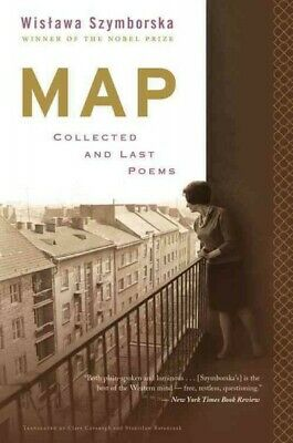 Map : Collected And Last Poems, Paperback By Szymborska, Wislawa; Cavanagh, C... • 12.95£