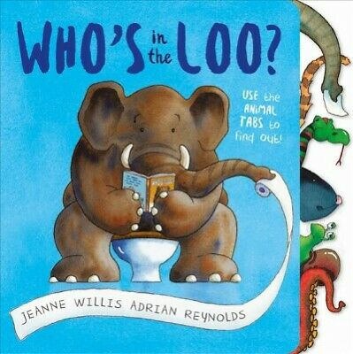 Who's In The Loo?, Hardcover By Willis, Jeanne; Reynolds, Adrian (ILT), Like ... • 6.49£