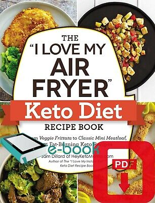 $1.99 • Buy The I Love My Air Fryer Keto Diet Recipe Book Sam Dillard 2019 [E- B O O K]