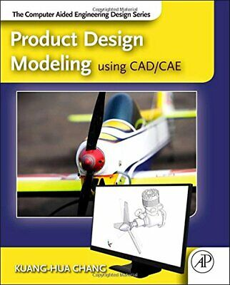 Product Design Modeling Using CAD/CAE: The Comp, Chang.= • 53.23£