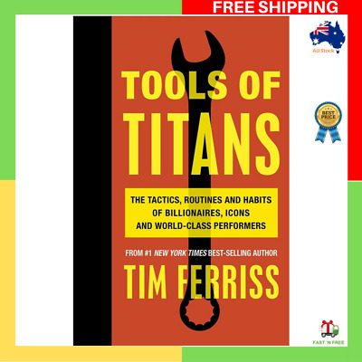 AU29.99 • Buy Tools Of Titans By Timothy Ferriss Paperback Book BRAND NEW FAST & FREE SHIPPING