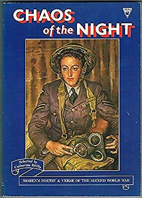 AU7.98 • Buy Chaos Of The Night: Womens Poetry And Verse Of The Second World War, , Used; Goo