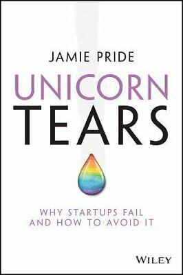 AU32.44 • Buy Unicorn Tears: Why Startups Fail And How To Avoid It, Pride 9780730348696 New+=