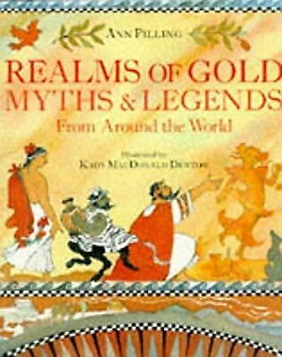 AU13.08 • Buy Realms Of Gold: Myths And Legends From Around The World, Pilling, Ann, Used; Goo