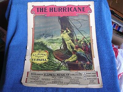 $20 • Buy The Hurricane/S L Alpert/E T Paull/Dramatic Cover Illustration/1906 Sheet Music