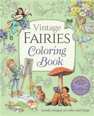 Vintage Fairies Coloring Book: Lovely Images To Colour And Keep (Paperback Or So • 8.84£