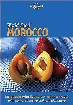 Lonely Planet: World Food: Morocco, Hanger, Catherine & Lahlou, Moncef, Used; Go • 2.19£