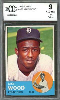$30 • Buy 1963 Topps #453 JAKE WOOD Detroit Tigers BGS BCCG 9