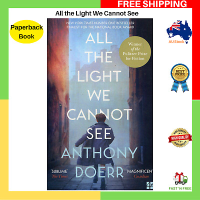 AU14.99 • Buy All The Light We Cannot See By Anthony Doerr Paperback Book NEW FREE SHIPPING AU