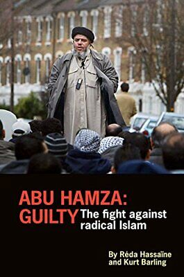 £5.66 • Buy Abu Hamza: Guilty; The Fight Against Radical Islam By Kurt Barling Book The Fast
