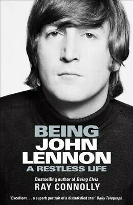 AU16.02 • Buy Being John Lennon : A Restless Life, Paperback By Connolly, Ray, Brand New, F...