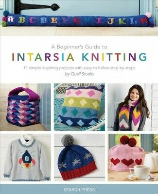 Beginner's Guide To Intarsia Knitting : 11 Simple Inspiring Projects With Eas... • 7.70£