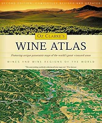 AU35 • Buy Oz Clarkes Wine Atlas: Wine And Wine Regions Of The World, Clarke, Oz, Used; Goo