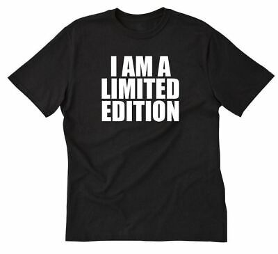 I'm A Limited Edition T-shirt Funny Awesome Cool Short Sleeve Tee Shirt • 6.70£