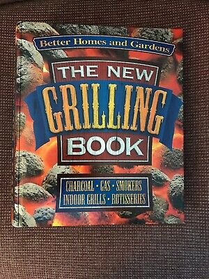 The New Grilling Cookbook: Charcoal, Gas, Smokers, Indoor Grills, Rotisseries... • 4$