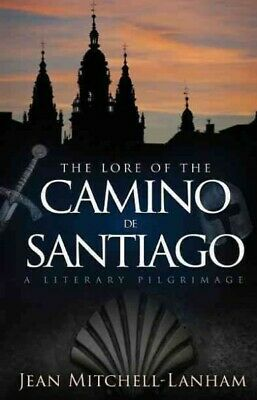£32.28 • Buy Lore Of The Camino De Santiago : A Literary Pilgrimage, Paperback By Mitchell...
