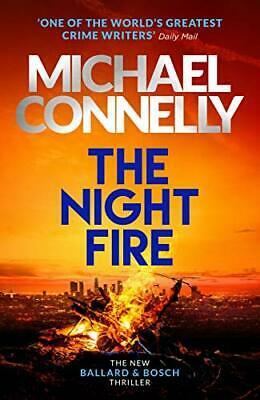 £3.10 • Buy The Night Fire: A Ballard And Bosch Thriller,Michael Connelly