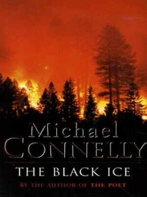The Black Ice By Michael Connelly (Paperback) Expertly Refurbished Product • 3.32£