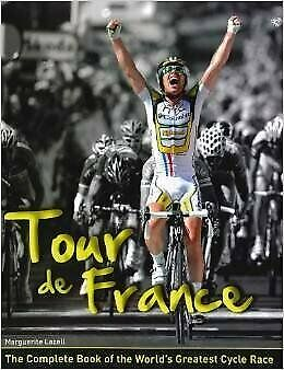 AU35 • Buy Tour De France: The Complete Book Of The Worlds Greatest Cycle Race, , Used; Goo