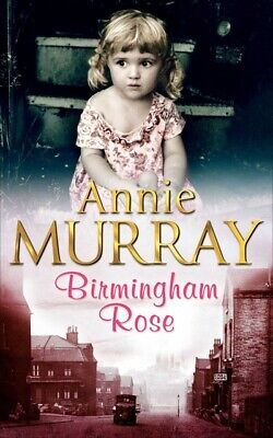 £1.98 • Buy Birmingham Rose By Annie Murray (Paperback) Incredible Value And Free Shipping!