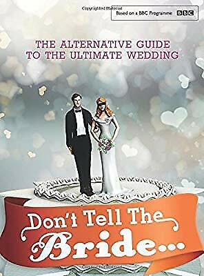 Dont Tell The Bride, Renegade Pictures (UK) Ltd, Used; Good Book • 4.91£