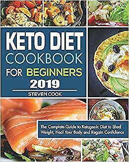$0.99 • Buy Keto Diet Cookbook For Beginners 2019: The Complete Guide To Ketogenic [E-ß00K]