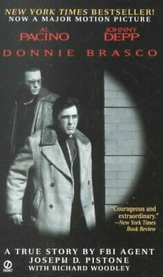 Donnie Brasco : My Undercover Life In The Mafia: A True Story By FBI Agent, P... • 9.83£