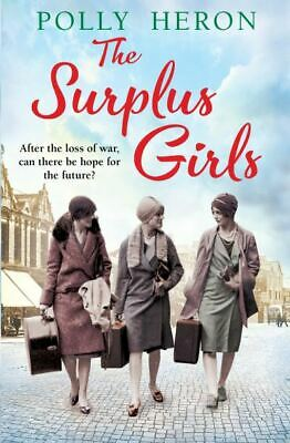 £2.58 • Buy The Surplus Girls By Polly Heron (Paperback / Softback) FREE Shipping, Save £s