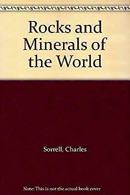 AU13.08 • Buy Rocks And Minerals Of The World, Sorrell, Charles & Sandstrom, George, Used; Goo
