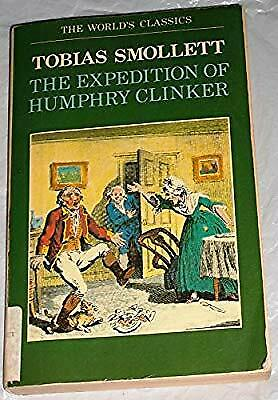 AU7.98 • Buy The Expedition Of Humphry Clinker (Worlds Classics), Smollett, Tobias, Used; Goo