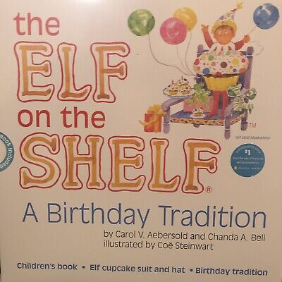 AU37.82 • Buy The Elf On The Shelf® A Birthday Tradition Book & Elf Cupcake Suit With Hat NEW