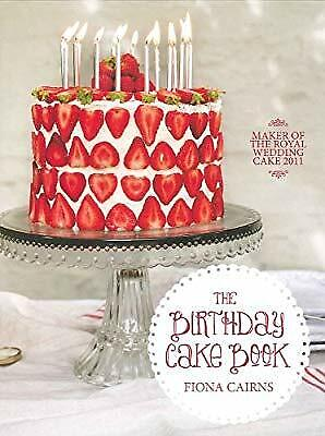 The Birthday Cake Book By Fiona Cairns, , Used; Good Book • 2.96£